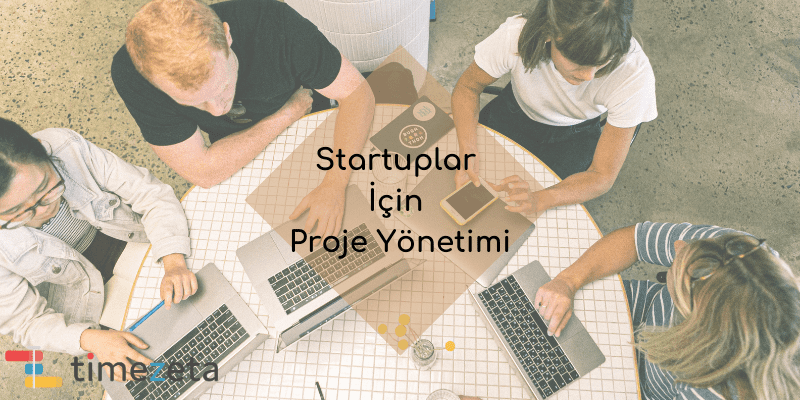 startuplaricinprojeyonetimi